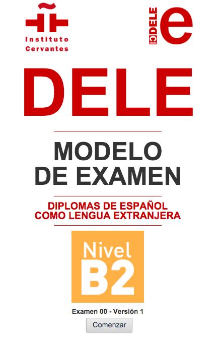 DELE B2: estructura, duración y modelos de examen